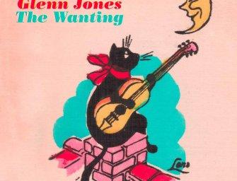 Glenn Jones – The Wanting
