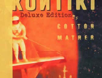 Cotton Mather – Kontiki: Deluxe Edition