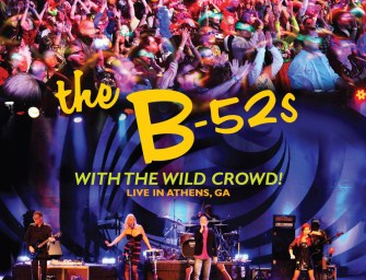 The B-52's – With the Wild Crowd!