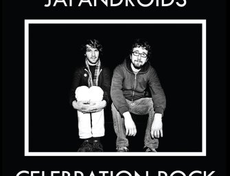 Japandroids – Celebration Rock