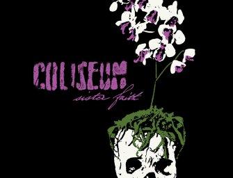 Coliseum – Sister Faith