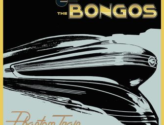The Bongos – Phantom Train