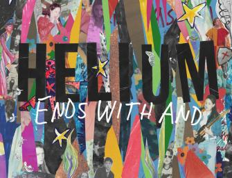 Helium – Ends With And