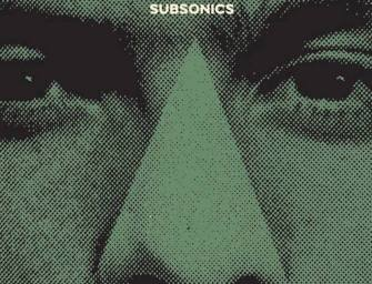 What's Going On: New Subsonics 7-Inch