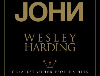 John Wesley Harding – Greatest Other People's Hits
