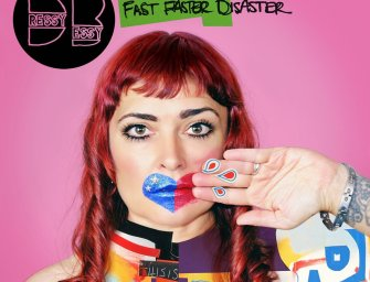 Dressy Bessy – Fast Faster Disaster