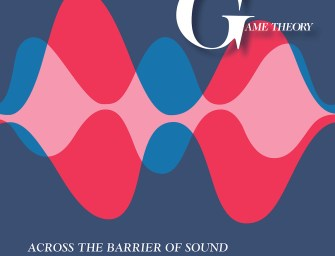 Game Theory –Across the Barrier of Sound