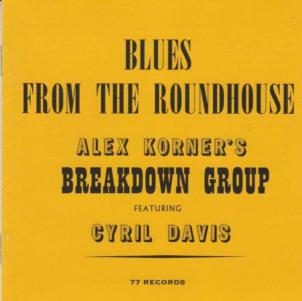 Alexis Korner, Blues, Rondhouse