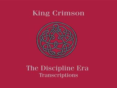 King Crimson The discipline Era Transcription