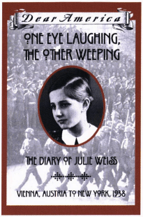 One Eye Laughing, the Other Weeping: The Diary of Julie Weiss book cover