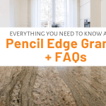 Everything You Need To Know About Pencil Edge Granite Faqs