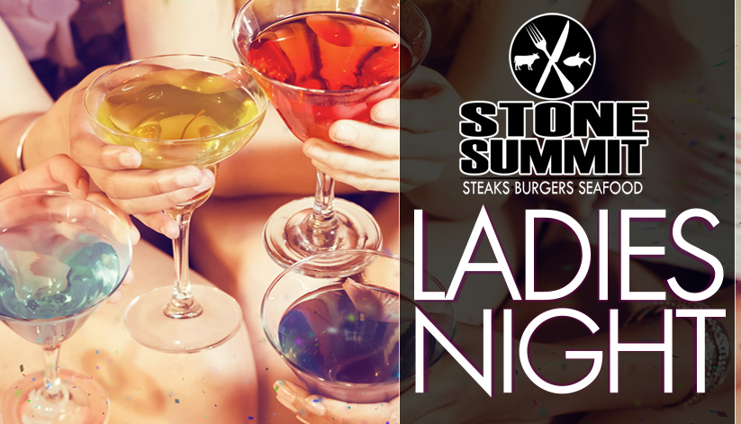 Join us for Ladies Night at Stone Summit