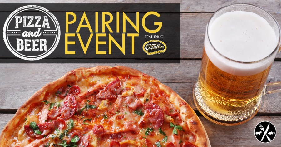 Pizza and Beer Pairing Event w/ O'Fallon Brewery
