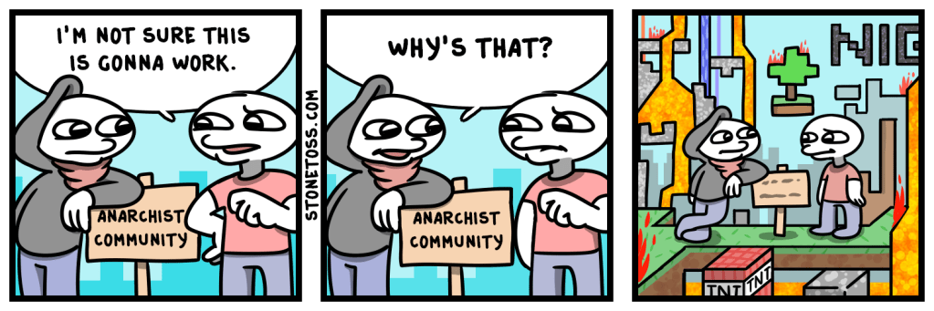 Comic about anarchist communities and minecraft.