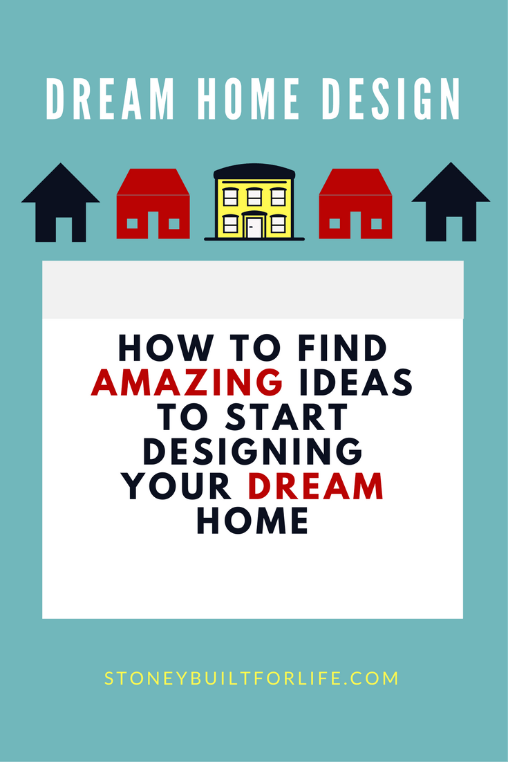 dream home design ideas