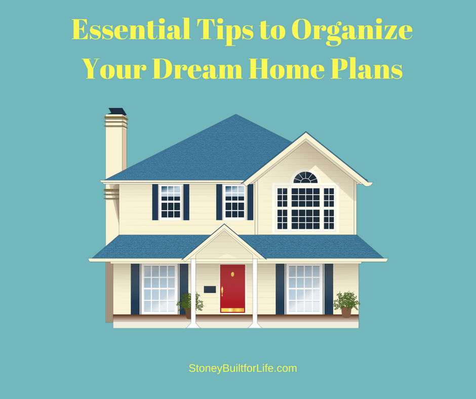 How to find awesome ideas for your dream home stoney for Dream house finder