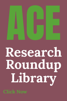 ACE Research Roundup Library
