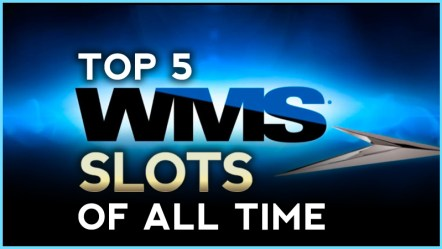 The Top 5 WMS Slots of All Time