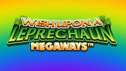 Wish Upon A Leprechaun Megaways Slot