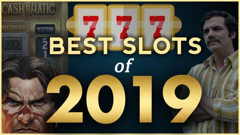 2019's Top 10 Slots
