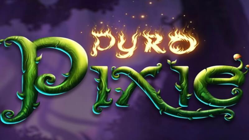 Pyro Pixie Slot