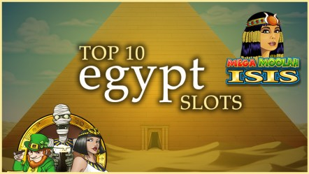 Top 10 Egyptian-themed slots of all time