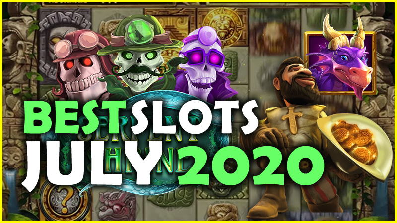 Best Slots from July 2020