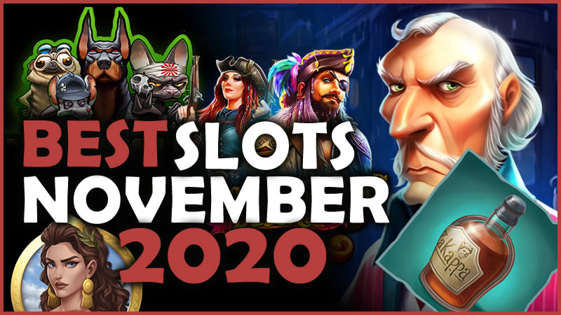 Best Slots from November 2020