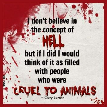 Message - Abusers hell don't believe in but full of animal Abusersrs