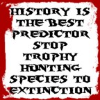 Trophy hunters - History is the best predictor