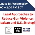 Read more about the article Panel: Legal approaches  to reduce gun violence—Mexican and U.S strategies