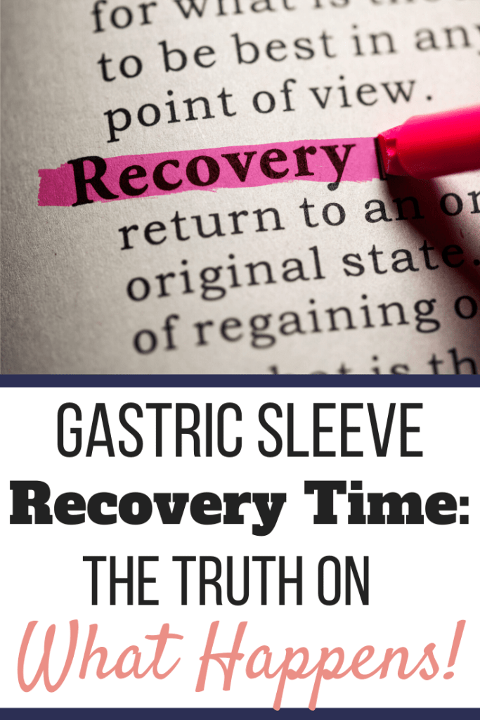 A page with the word RECOVERY on it highlighted in pink | Gastric Sleeve Recovery Time: The Truth on What Happens | Pinterest Graphic | gastric sleeve recovery stories, gastric sleeve diet