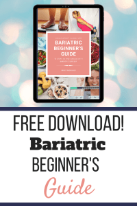A Bariatric Beginner's Guide Pinterest Graphic. Bariatric Beginner's Guide | Free Download | Stop Weighting, Start Doing | Pinterest 02