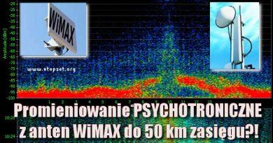 WiMAX – nadaje się idealnie do ataku rezonansowego, psychotronicznego