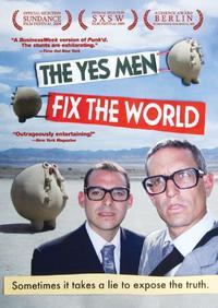 【拯救世界的好人 The Yes Men Fix the World】無限制 電影 線上看 - 愛優映電影