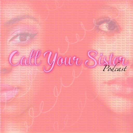 Call Your Sister