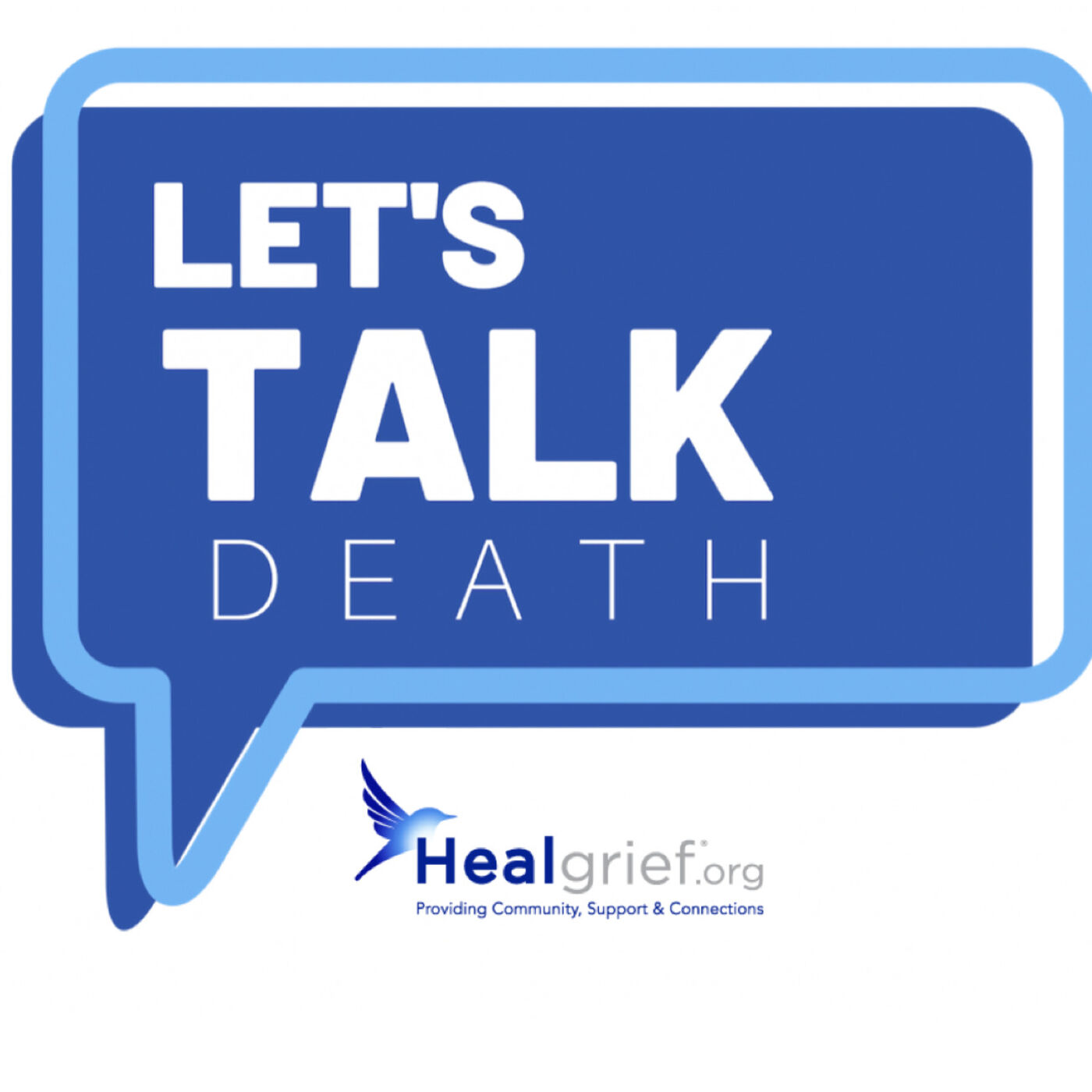 Let's Talk Death! … a HealGrief® program