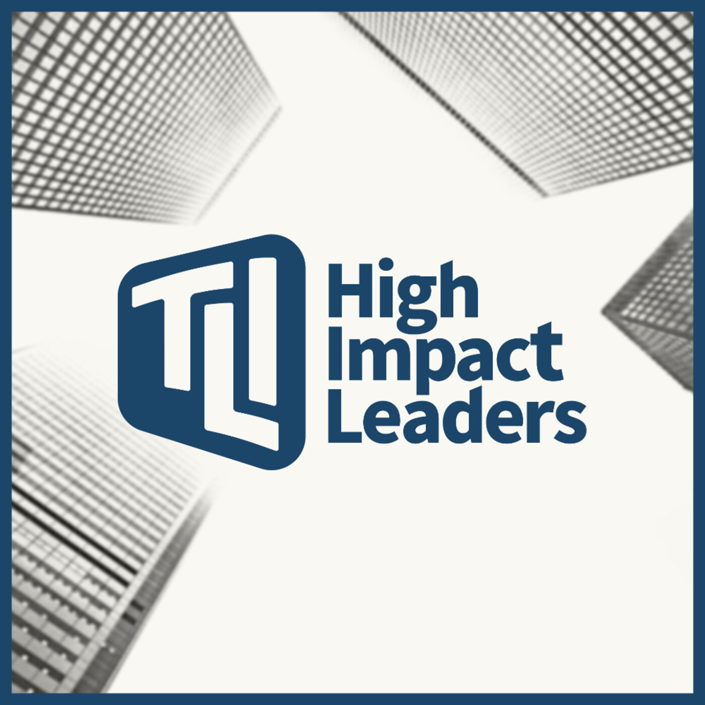 High Impact Leaders