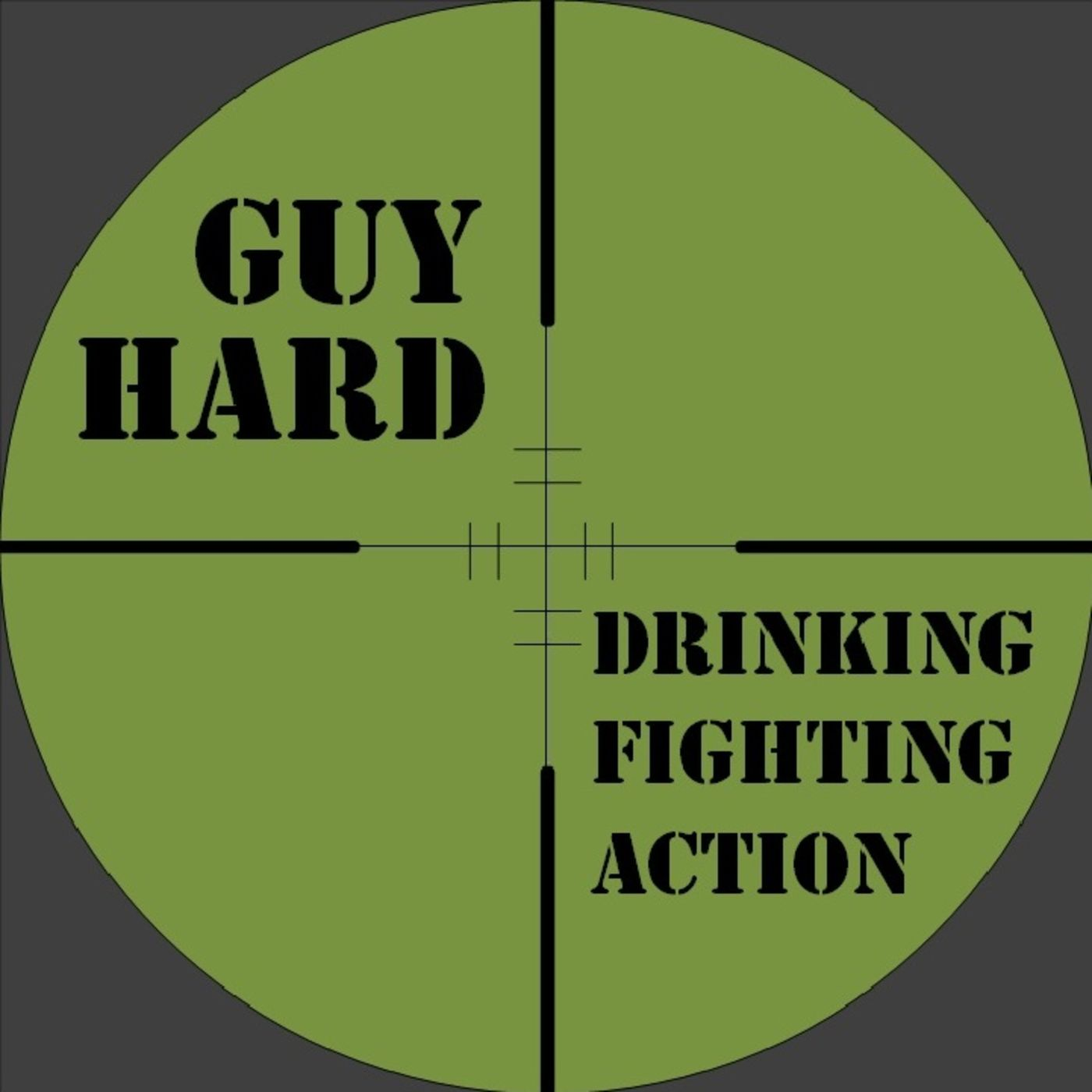 Guy Hard – Action Movies With A Vengeance