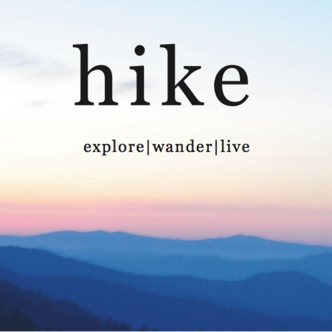 Hike: Explore   Wander   Live