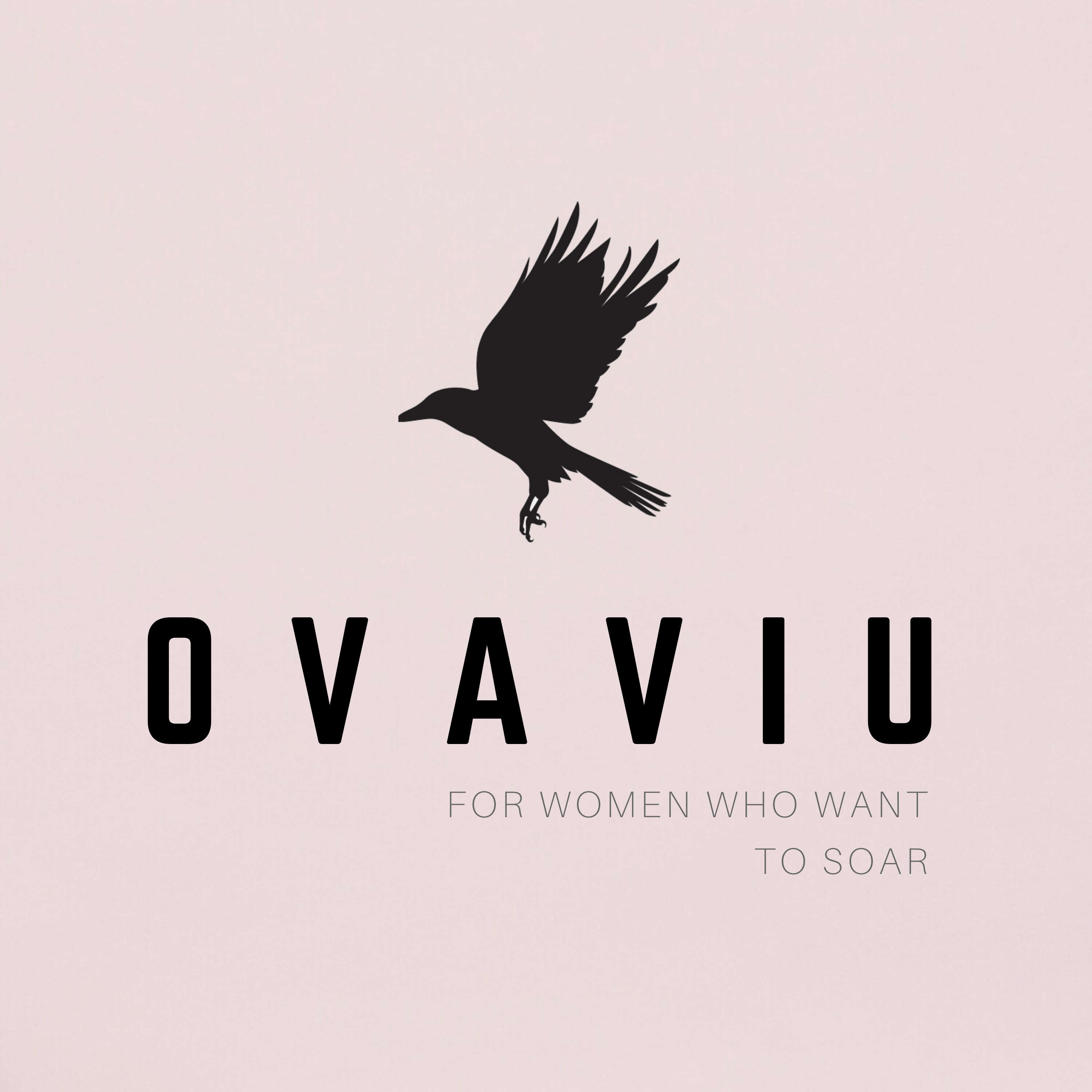 OvaViu – For Women Who Want To Soar