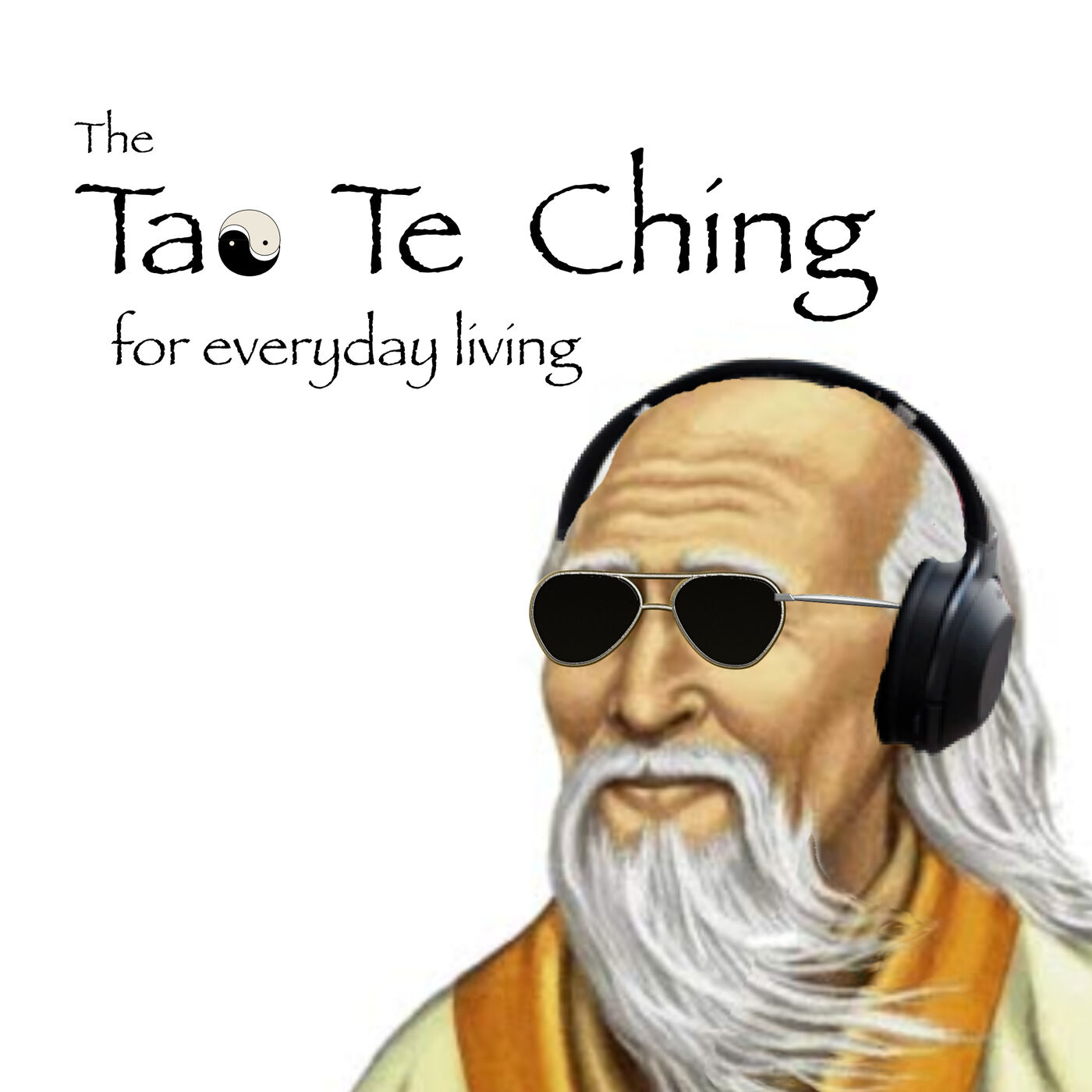 The Tao Te Ching for Everyday Living