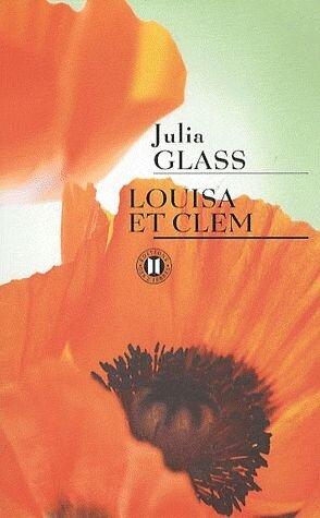 Louisa et Clem de Julia Glass