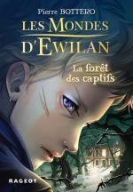 les-mondes-d-ewilan,-tome-1---la-foret-des-captifs-686716