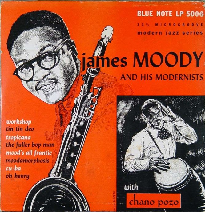 James Moody and His Modernists Featuring Chano Pozo
