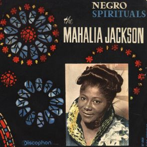 Image result for mahalia jackson negro spirituals