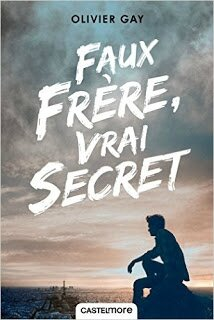 #Nov16 - Faux frere, vrai secret