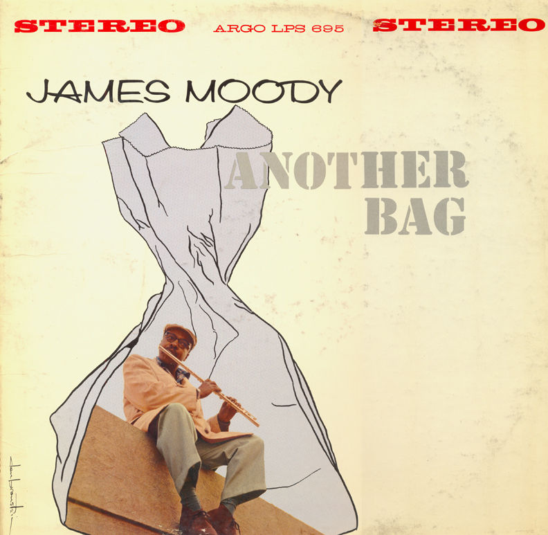 James Moody - Another Bag (1962) (Argo)