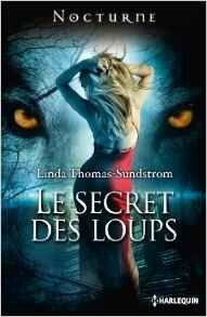 Le secret des loups