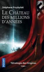 171 - Le chateau des millions d annees